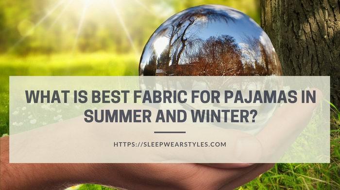 best fabric for pajamas