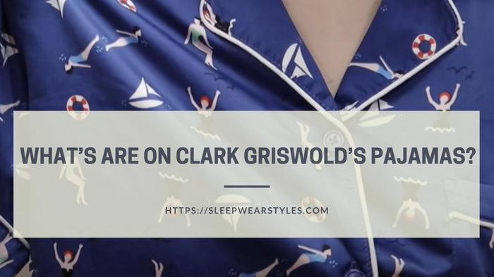 what on clark griswold pajamas